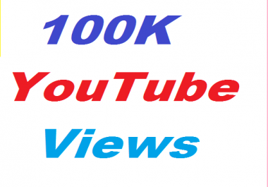 100K or 100000+ YouTube Views +1000 You tube likes +25 YouTube Custom Comments Video Related Give You