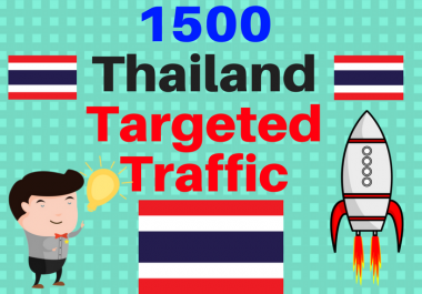 1500 Thailand TARGETED traffic to your web or blog site. Get Adsense safe and get Good Alexa rank