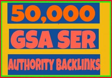 Provide 50,000 GSA Ser High Authority Dofollow BackLinks