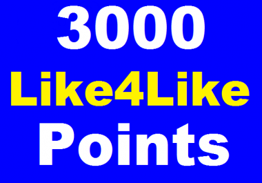 3000 Like4Like Points With Very Fast Delivery