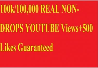 100k/100,000 REAL NON-DROPS YOUTUBE Views+500 Likes Guaranteed