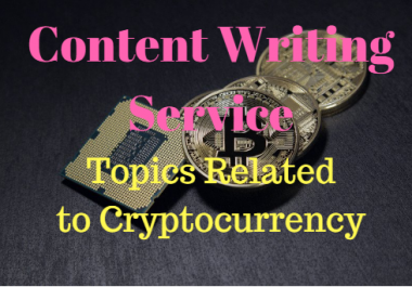 Article writing on topics related to Cryptocurrency