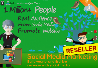 Reseller offer - Promote anything to 1 MILLION people on Social Media and Blogs