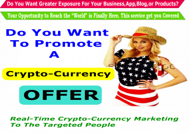 Promote Crypto-currency Offer - Broadcast Crypto-Currency Offer On Social Media Reaching Over 1,000,000 To  3,000,000 Crypto-Currency Enthusiast Audience - 24hrs Speedy Delivery !!!!