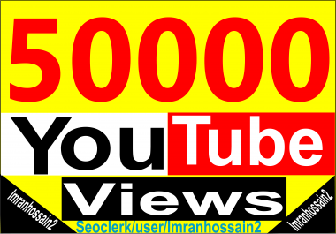 Professional Service Supper Fast 50k+/55,000+ Nondrop High Retention HQ Youtube Video Views Life time Guaranteed
