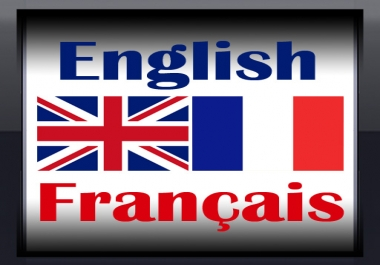 English to French and French to English Translation 1000 words