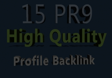 15 PR9 High Authority Profile Backlinks