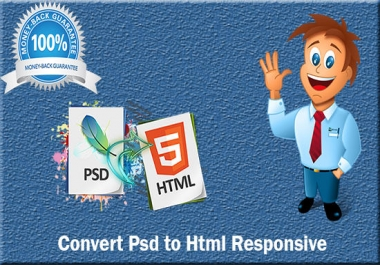 convert PSD TO HTML & CSS for $10