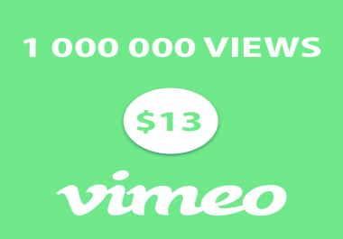 1 000 000 views Vimeo High Quality