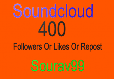 400 Soundcloud Followers Or Likes Or Repost