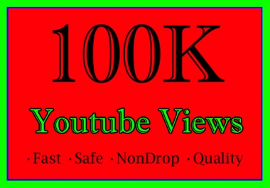 100,000 YouTube Views Or 100K Or 100000 Youtube Video View