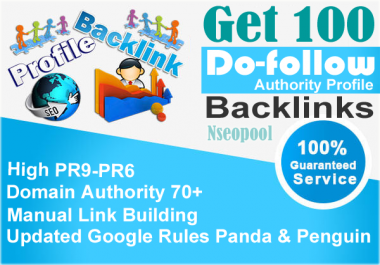 Manually Create 100 Authority Profile Backlinks PR10 To PR6