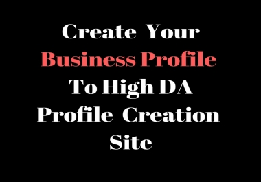 I Will Create 20 high quality profile creation back links for your website/Business
