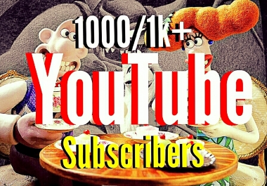 1000/1k+ youtube channel subscribers fast delivery