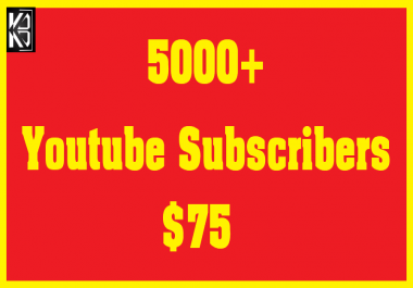 5000+ Youtube Subscribers Safe & Non Drop