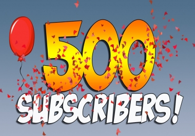 Manually make 500 Subscriber fully safe and Never drop Refill guarantee