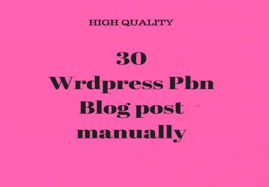 do permanent 30 Wordpress pbn blog posts manually