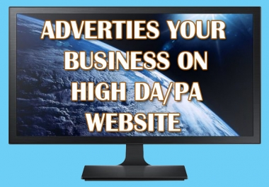 Advertise Your Website or Business On High DA/PA Website