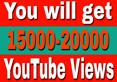 Instant start 15,000 To 20,000+High Retention YouTube Views+110 Likes Refill Guaranteed
