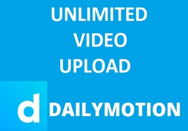 Unlimited Video Upload For Dailymotion -  Earn $ 1.000 Per Day - (Max500 Videos)