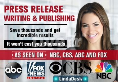 Will Write Press Release AND Distribution to 2000 Relevant Media Outlets News, Magazine, TV, Radio,