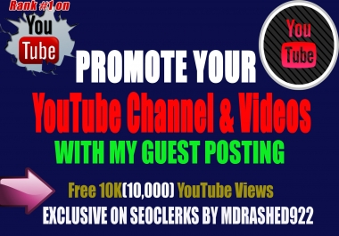 Boost Your YouTube Channel & Videos with my Relevant Guest posting DA 85