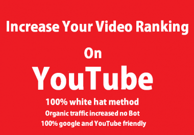 Increase your video ranking on YouTube