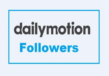 Send You 500 Dailymotion Followers