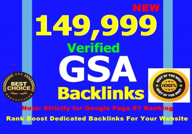 Create 149.999 Verified GSA Backlinks For Instant Ranking - Get To Google Page 1 Bofore 2018
