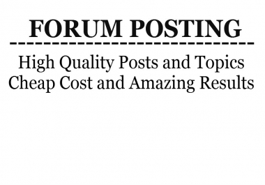 Post 25 quality topics on your forum  for $5