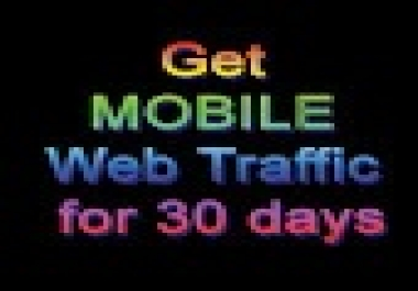 Drive unlimited  mobile traffic for 30 days