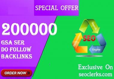 SEO 200,000 GSA Dofollow Links for Boosting Ranking in Google SERP