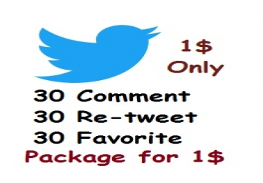 Twitter 30 customized comment + 30 retweet + 30 favorite