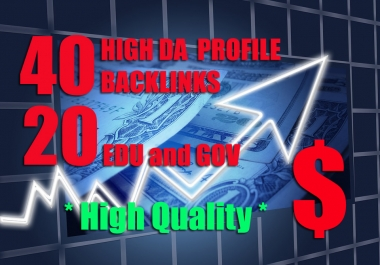 Manual 40 HIGH DA + 20 EDU/GOV Profile Backlinks to Boost Ranking of Website or Youtube Video