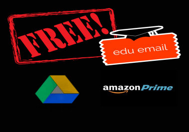 Create  EDU EMAIL and get free  AMAZON PRIME 6 MONTHS ,  GOOGLE DRIVE all