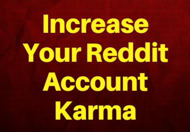 I'll Increase Your Reddit Account Karma