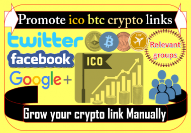 I can promote cryptocurrency ico bitcoin links on big social media networks community groups