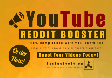 Promote YouTube Video On REDDIT, Organic Social Promotion with Targeted Audience