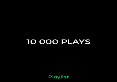 10 000 Playlist Music Promotion