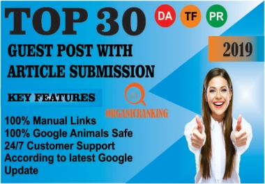 """i will ""  Provide 30 Guest Post With Article Submission Da 50 Plus Sites"