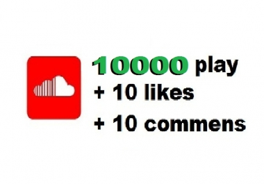 10000   soundcloud plays and 10 comments and 10 lIkes wi... for $1
