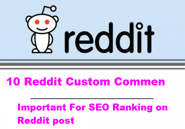 Get You 10 Reddit Custom Comments Important For SEO Ranking on Reddit post