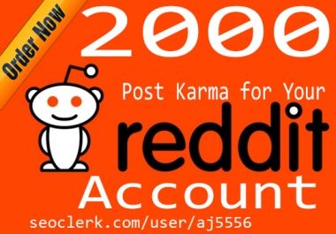 2000 Reddit Account Post Karma within 2 days