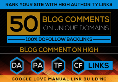 Build 50 High Quality Dofollow Blog comments Backlinks
