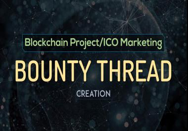 Creation of ICO Bounty Thread on Bitcointalk