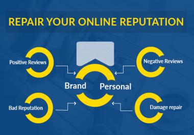 Repair your Brand or Personal Online Reputation