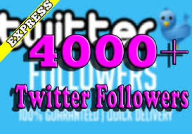 Amazing-offer 4,000 T.witter Followers or 1,000 Retweets or Favorites