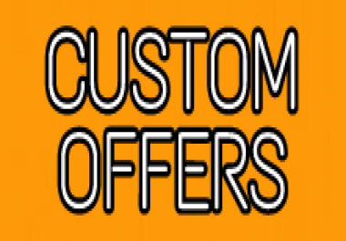 Custom Offers for my clients