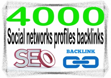 Create 4000 Social networks profiles Highest Quality & Most Effective Backlinks
