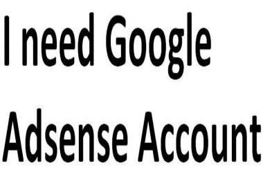 I need an adsense account created